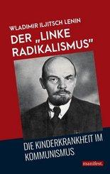 """Der """"linke Radikalismus"""""""
