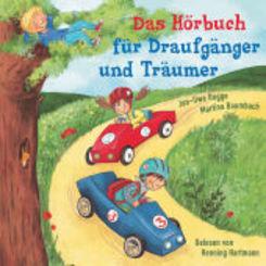 Das Hörbuch für Draufgänger und Träumer, 1 Audio-CD