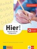 Hier! - Deutsch für die Integration: Vorkurs für Zweitschriftlernende mit Audios online