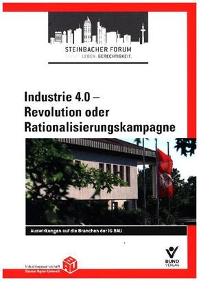 Industrie 4.0 - Revolution oder Rationalisierungskampagne