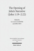 The Opening of John's Narrative (John 1:19-2:22)