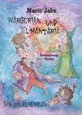 Margorian und Elmantaria