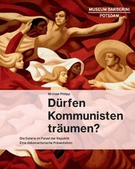 Dürfen Kommunisten träumen?