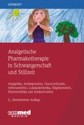 Analgetische Pharmakotherapie in der Schwangerschaft und Stillzeit