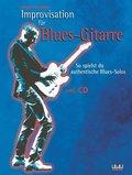 Improvisation für Blues-Gitarre, m. 1 Audio-CD