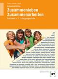 Zusammenleben, Zusammenarbeiten - Soziales: 7/M7. Jahrgangsstufe, Arbeitsblätter