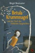 Betula Krummnagel und der Fluch des fröhlichen Sargtischlers