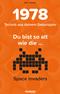 Du bist so alt wie . . . die Space Invaders, Technik aus deinem Geburtsjahr 1978