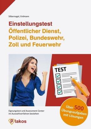 Einstellungstest Öffentlicher Dienst, Polizei, Bundeswehr, Zoll und Feuerwehr