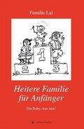 Heitere Familie für Anfänger