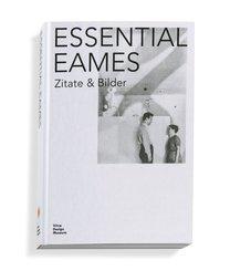 Essential Eames: Zitate & Bilder