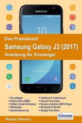 Das Praxisbuch Samsung Galaxy J3 (2017)