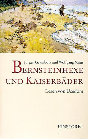 Bernsteinhexe und Kaiserbäder