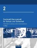 Fachkraft/Servicekraft für Schutz und Sicherheit - Bd.2