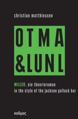 Miller. On tour mit art & language und Niklas Luhmann - Vol.2
