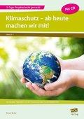 Klimaschutz - ab heute machen wir mit!, m. CD-ROM