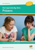 DaZ eigenständig üben: Präsens - Grundschule