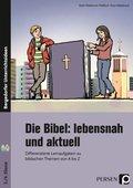 Die Bibel: lebensnah und aktuell, m. CD-ROM