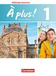 À plus! Méthode intensive - Nouvelle édition: Schülerbuch; .1
