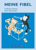 """Meine Fibel, Ausgabe 2015: 1. Schuljahr, 5-Minuten-Training """"Mimis Wortschatz"""""""