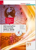 Wirtschaftsinformatik IV/V HAK, Office 2016, m. Übungs-CD-ROM