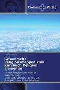 Gesammelte Religionsmappen zum Kursbuch Religion Elementar