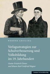 Verlagsstrategien zur Schulverbesserung und Volksbildung im 19. Jahrhundert