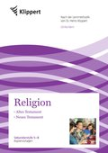 Religion 5-8, Altes Testament - Neues Testament
