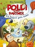 Poldi und Partner - Ein Pinguin geht baden