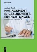 Management in Gesundheitseinrichtungen
