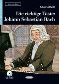 Die richtige Taste: Johann Sebastian Bach, m. Audio-CD