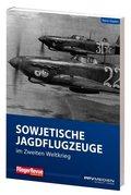 Sowjetische Jagdflugzeuge im Zweiten Weltkrieg
