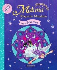 Maluna Mondschein. Magische Mandalas zum Träumen