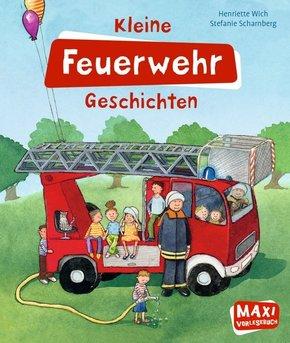 Kleine Feuerwehr Geschichten