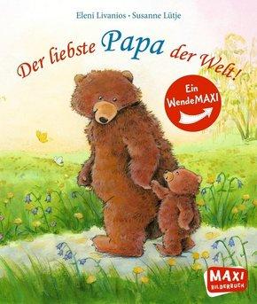 Der liebste Papa der Welt! / Die liebste Mama der Welt!