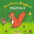 Mein kleines Buggybuch - Waldtiere