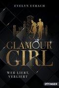 Glamour Girl - Wer liebt, verliert