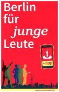 Berlin für junge Leute 2018