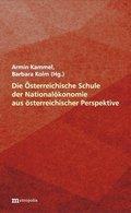Die Österreichische Schule der Nationalökonomie aus österreichischer Perspektive
