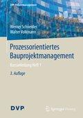 Prozessorientiertes Bauprojektmanagement