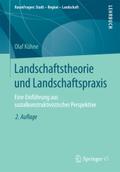 Landschaftstheorie und Landschaftspraxis