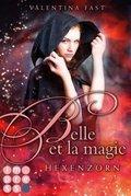 Belle et la magie: Hexenzorn
