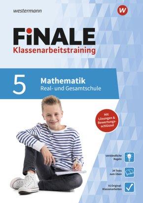 FiNALE Klassenarbeitstraining für die Real- und Gesamtschule - Mathematik 5. Klasse