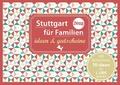 Stuttgart für Familien - ideen & gutscheine 2018