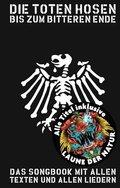 Die Toten Hosen - Bis Zum Bitteren Ende (2017)