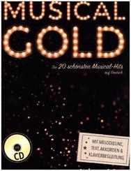 Musical Gold - Die 20 schönsten Musical-Hits auf Deutsch, m. Audio-CD