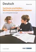 Sachtexte erschließen - Methodenkompetenzen erlernen, Deutsch Klasse 5/6