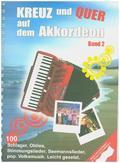Kreuz und Quer auf dem Akkordeon - Bd.2