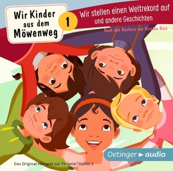 Wir Kinder aus dem Möwenweg - Wir stellen einen Weltrekord auf und andere Geschichten, 1 Audio-CD