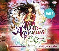 Alea Aquarius. Die Macht der Gezeiten, 4 Audio-CDs - Tl.2